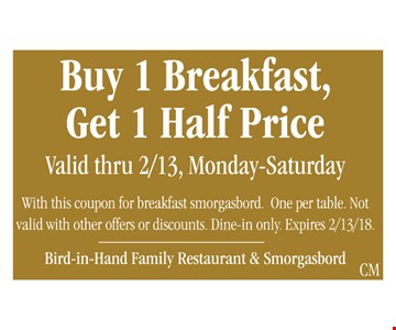 Buy 1 Breakfast Get 1 Half Price