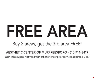 Free area. Buy 2 areas, get the 3rd area FREE! With this coupon. Not valid with other offers or prior services. Expires 3-9-18.