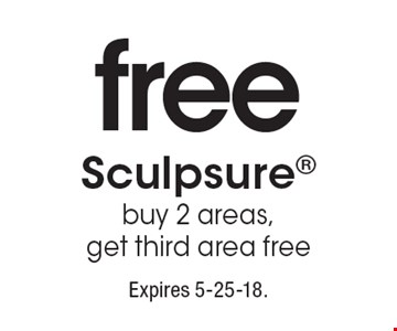 free Sculpsure, buy 2 areas, get third area free. Expires 5-25-18.
