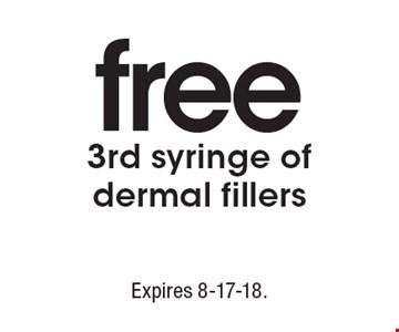 Free 3rd syringe of dermal fillers. Expires 8-17-18.