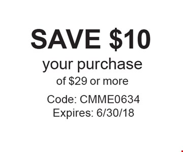 SAVE $10 your purchase of $29 or more. Code: CMME0634Expires: 6/30/18