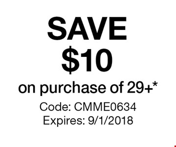 SAVE $10 on purchase of 29+. Code: CMME0634Expires: 9/1/2018