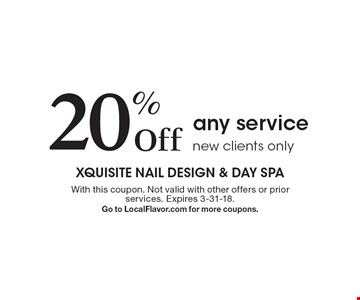 20% Off any service. New clients only. With this coupon. Not valid with other offers or prior services. Expires 3-31-18.Go to LocalFlavor.com for more coupons.