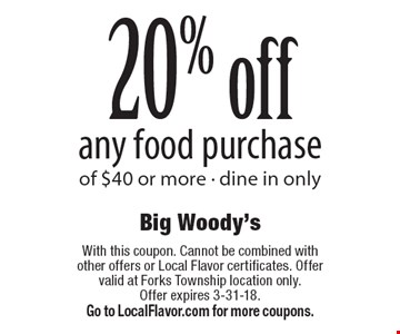 20% off any food purchase of $40 or more. Dine in only. With this coupon. Cannot be combined with other offers or Local Flavor certificates. Offer valid at Forks Township location only. Offer expires 3-31-18. Go to LocalFlavor.com for more coupons.