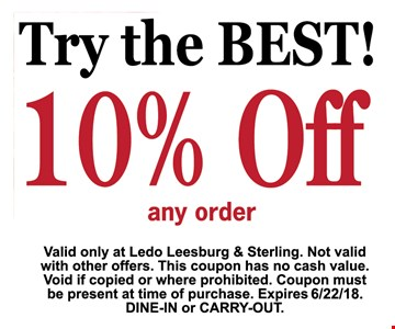 10% OFF any order  valid only at Ledo Leesburg & sterling.