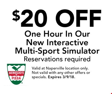 $20 Off One Hour In Our New Interactive Multi-Sport Simulator. Reservations required. Valid at Naperville location only. Not valid with any other offers or specials. Expires 3/9/18.