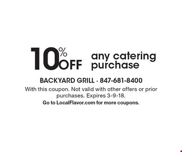 10% Off any catering purchase. With this coupon. Not valid with other offers or prior purchases. Expires 3-9-18.Go to LocalFlavor.com for more coupons.