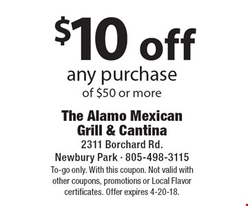 $10 off any purchase of $50 or more. To-go only. With this coupon. Not valid with other coupons, promotions or Local Flavor certificates. Offer expires 4-20-18.