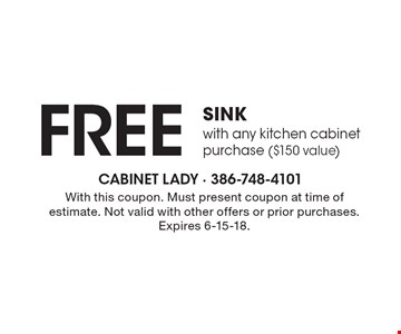 Free sink with any kitchen cabinet purchase ($150 value). With this coupon. Must present coupon at time of estimate. Not valid with other offers or prior purchases. Expires 6-15-18.