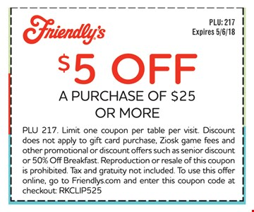 $5 off a purchase of $25 or more. Expires 5/6/18.