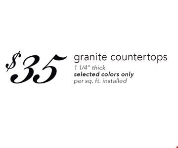 $35 granite countertops. 1 1/4