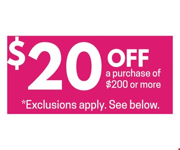 $20 off a purchase of $200 or more