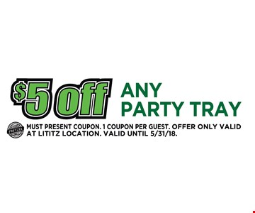 $5 Off Any Party Tray