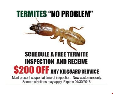 $200 off any Kilguard service.