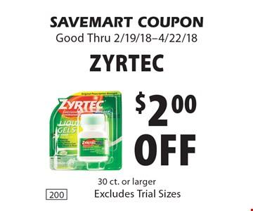 $2.00 off Zyrtec. SAVEMART COUPON Good Thru 2/19/18-4/22/18
