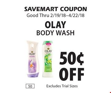 50¢ off Olay Body Wash. SAVEMART COUPON Good Thru 2/19/18-4/22/18