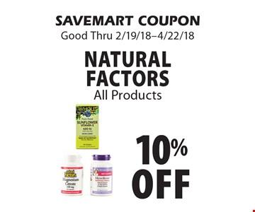 10% off Natural Factors All Products. SAVEMART COUPON Good Thru 2/19/18-4/22/18