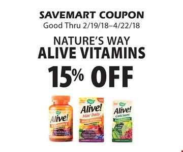 15% off Nature's Way Alive Vitamins. SAVEMART COUPON Good Thru 2/19/18-4/22/18