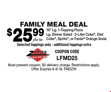 Family Meal Deal $25.99 plus tax 16