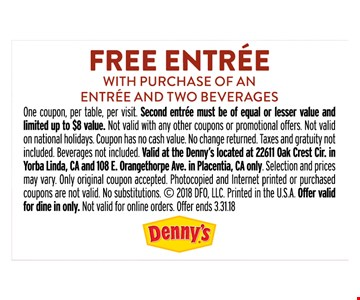 Free entree with purchase of an entree and two beverages