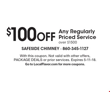 $100 off any regularly priced service over $1500. With this coupon. Not valid with other offers, package deals or prior services. Expires 5-11-18. Go to LocalFlavor.com for more coupons.