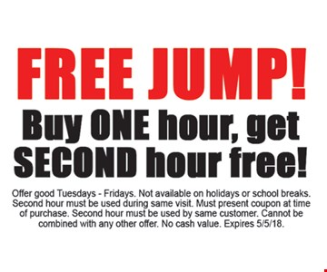 Free jump hour with purchase.