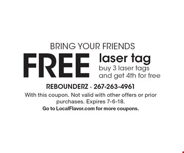 Bring your friends. FREE laser tag buy 3 laser tags and get 4th for free. With this coupon. Not valid with other offers or prior purchases. Expires 7-6-18. Go to LocalFlavor.com for more coupons.