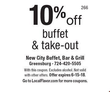 10%off buffet& take-out. With this coupon. Excludes alcohol. Not valid with other offers. Offer expires 6-15-18. Go to LocalFlavor.com for more coupons.
