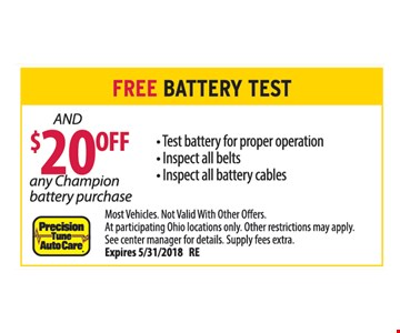 Free Battery Test and $20 Off any Champion battery purchase