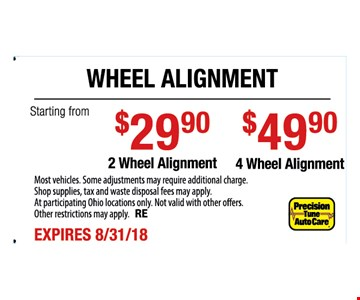 Most vehicles. Some adjustments may require additional charge. Shop supplies, tax and waste disposal fees may apply. At participating Ohio locations only. Not valid with other offers. Other restrictions may apply. RE