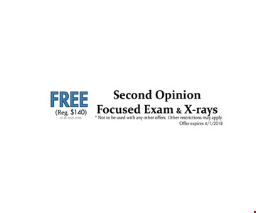 Free Second Opinion Focused Exam and X-Rays
