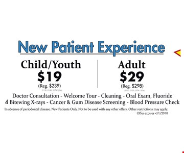 New Patient Experience Child/Youth $19, Adult $29