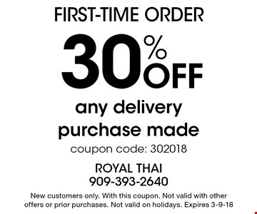 first-time order 30% Off any delivery purchase madecoupon code: 302018. New customers only. With this coupon. Not valid with other offers or prior purchases. Not valid on holidays. Expires 3-9-18