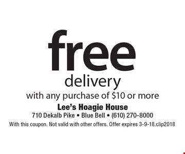 free delivery with any purchase of $10 or more. With this coupon. Not valid with other offers. Offer expires 3-9-18. clip2018