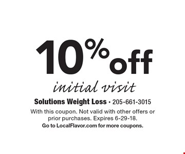 10% off initial visit. With this coupon. Not valid with other offers or prior purchases. Expires 6-29-18. Go to LocalFlavor.com for more coupons.