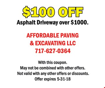 $100 off asphalt driveway over $1000. With this coupon. May not be combined with other offers or discounts. Offer expires 5/31/18.