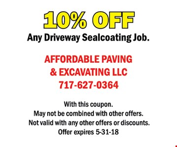 10% off any driveway sealcoating job. With this coupon. May not be combined with other offers or discounts. Offer expires 5/31/18.