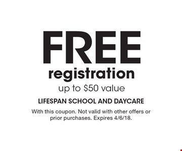 Free registration. Up to $50 value. With this coupon. Not valid with other offers or prior purchases. Expires 4/6/18.