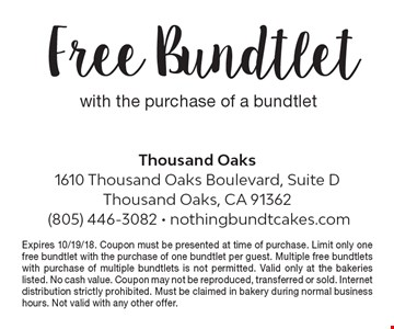 Free Bundtlet with the purchase of a bundtlet. Expires 10/19/18. Coupon must be presented at time of purchase. Limit only one free bundtlet with the purchase of one bundtlet per guest. Multiple free bundtlets with purchase of multiple bundtlets is not permitted. Valid only at the bakeries listed. No cash value. Coupon may not be reproduced, transferred or sold. Internet distribution strictly prohibited. Must be claimed in bakery during normal business hours. Not valid with any other offer.