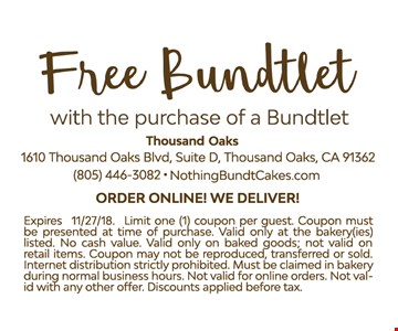 Free Bundtlet with purchase of a Bundtlet. Expires 11/27/18. Limit one coupon per guest. Coupon must be presented at time of purchase. Valid only at the bakery(ies) listed. No cash value. Valid only on baked goods: not valid on retail items. Coupon may not be reproduced, transferred or sold. Internet distribution strictly prohibited. Must be claimed in bakery during normal business hours. Not valid for online orders. Not valid with any other offer. Discounts applied before tax.