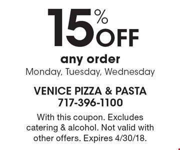 15% Off any order. Monday, Tuesday, Wednesday. With this coupon. Excludes catering & alcohol. Not valid with other offers. Expires 4/30/18.