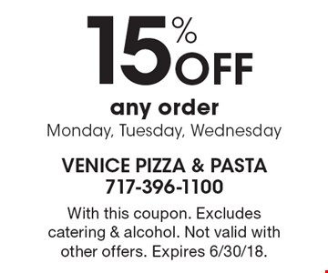 15% Off any order, Monday, Tuesday, Wednesday. With this coupon. Excludes catering & alcohol. Not valid with other offers. Expires 6/30/18.