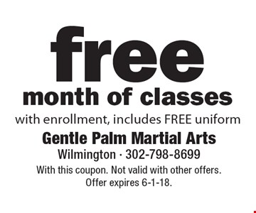 free month of classes with enrollment, includes FREE uniform. With this coupon. Not valid with other offers. Offer expires 6-1-18.