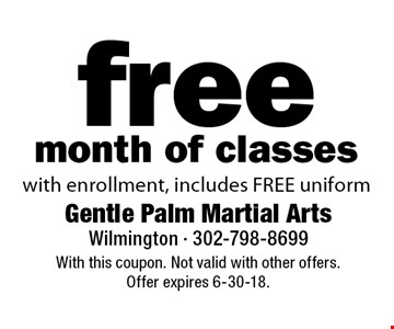 free month of classes with enrollment, includes FREE uniform. With this coupon. Not valid with other offers.Offer expires 6-30-18.
