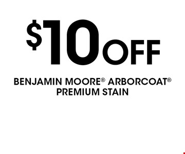 $10 Off BENJAMIN MOORE ARBORCOAT PREMIUM STAIN. Coupon valid for $10.00 off retailer's suggested retail price per gallon of Arborcoat. Redeemable only at participating retailers. Must present this original coupon to redeem - no copies will be allowed. Limit one per customer. Products may vary from store to store. Subject to availability. Retailer reserves the right to cancel this offer at any time without notice. Cannot be combined with any other offers. Coupon expires 7/4/18.