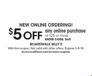 New Online Ordering! $5 off any online purchase of $25 or more. Enter code: 5off. With this coupon. Not valid with other offers. Expires 3-9-18. Go to LocalFlavor.com for more coupons.