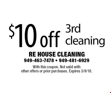 $10 off 3rd cleaning. With this coupon. Not valid with other offers or prior purchases. Expires 3/9/18.