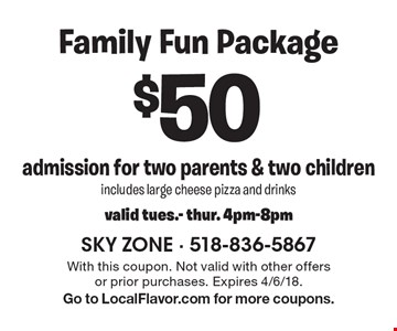 $50 admission for two parents & two children. Includes large cheese pizza and drinks. Valid tues.- thur. 4pm-8pm. With this coupon. Not valid with other offers or prior purchases. Expires 4/6/18. Go to LocalFlavor.com for more coupons.