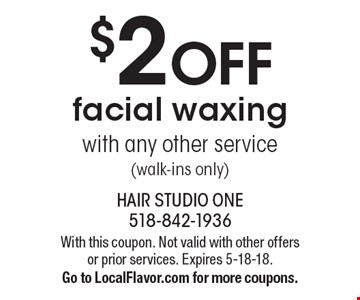 $2 OFF facial waxing with any other service (walk-ins only). With this coupon. Not valid with other offers or prior services. Expires 5-18-18. Go to LocalFlavor.com for more coupons.