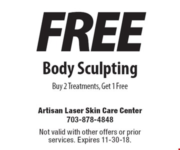 Free Body Sculpting: Buy 2 Treatments, Get 1 Free. Not valid with other offers or prior services. Expires 11-30-18.